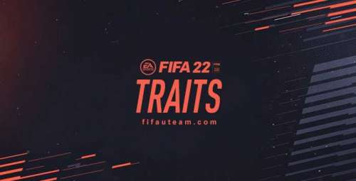 FIFA 22 Traits and Specialities Guide for Ultimate Team