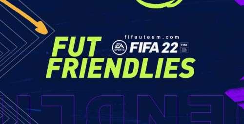 FIFA 22 FUT Friendlies Guide