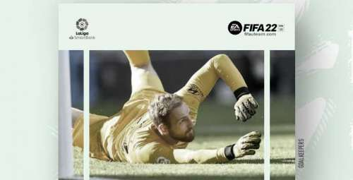 FIFA 22 La Liga Goalkeepers Guide