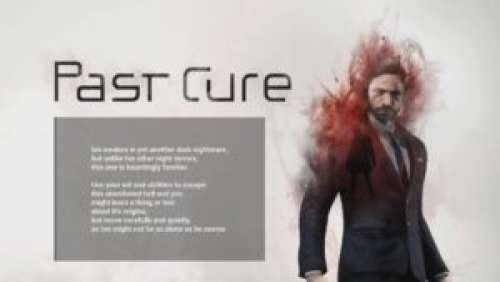 Past Cure – Un mélange entre Thriller et FPS