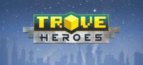 Trove – Premier aperçu de la mise à jour Heroes