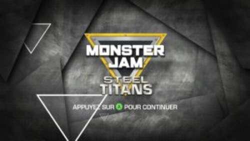Monster Jam: Steel Titans – Gros bolides et super show !