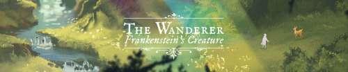 Gamescom 2019 – The Wanderer : Frankenstein's creature