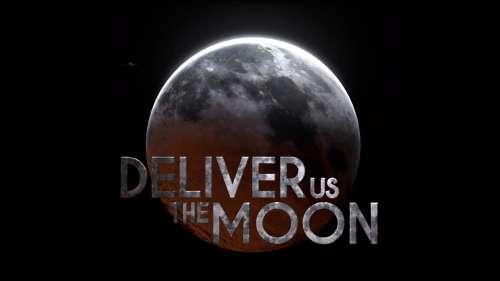 Deliver Us The Moon – Quand le sage montre la lune…