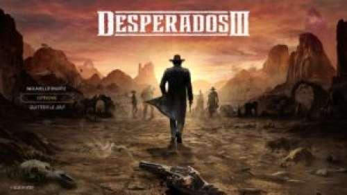 Desperados III – Du western en toute discrétion