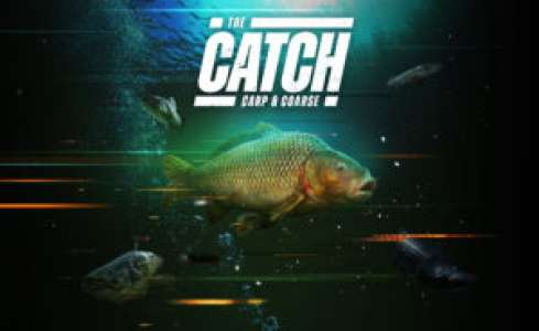 The Catch: Carp & Coarse – Attrapez les tous !