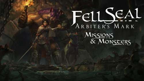 Fell Seal: Arbiter's Mark – Missions and Monsters – Vous allez vous faire des amis !