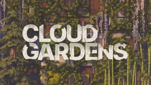 Cloud Gardens – La nature reprend ses droits