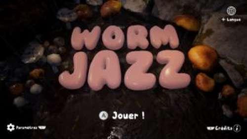 Worm Jazz – Petit serpent deviendra grand
