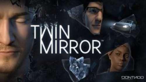 Twin Mirror – Thriller à fleur de peau