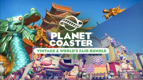 Planet Coaster Consoles Edition s'enrichit d'un DLC Bundle Vintage & World's Fair