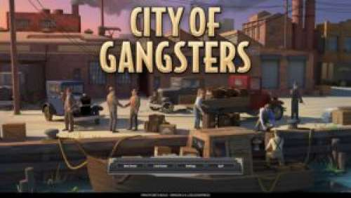 City Of Gangsters – Devenez le prochain Don Corleone