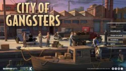 City of Gangsters – Commencez votre carrière de mafieux