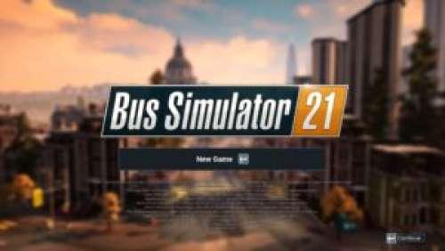 Bus Simulator 21 – Un tour en bus ?