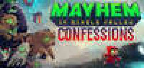 Mayhem in Single Valley: Confessions