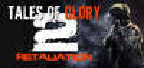 Tales Of Glory 2 - Retaliation