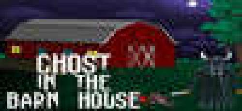 Ghost In The Barn House