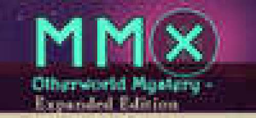 MMX: Otherworld Mystery - Expanded Edition
