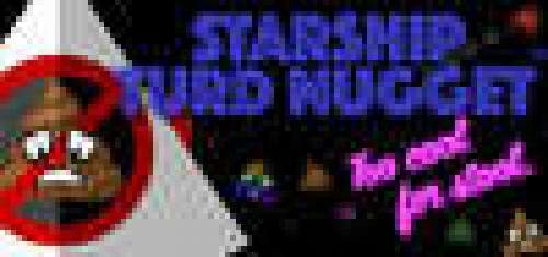 Starship Turd Nugget: Too Cool For Stool