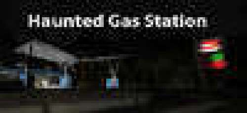Haunted Gas Station