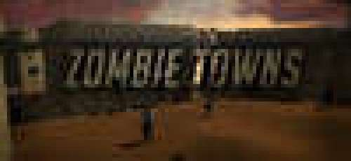 Zombie Towns