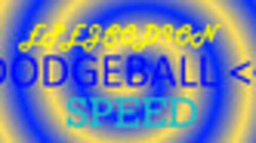 EPEJSODION Dodgeball Speed