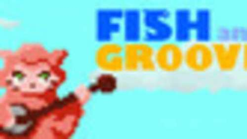 Fish and Groove