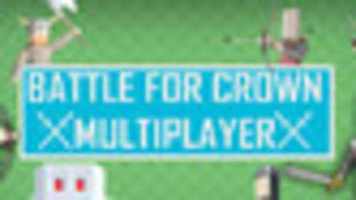 Battle For Crown: Multiplayer