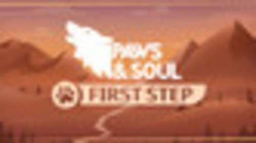 Paws and Soul: First Step