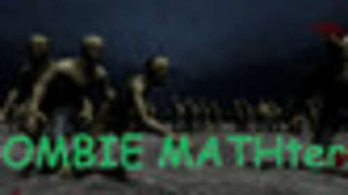 ZOMBIE MATHters