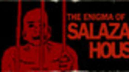 The Enigma Of Salazar House
