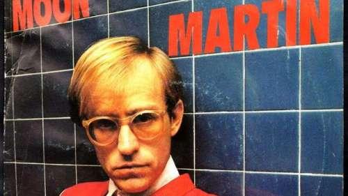 Bad News, le chanteur Moon Martin est mort