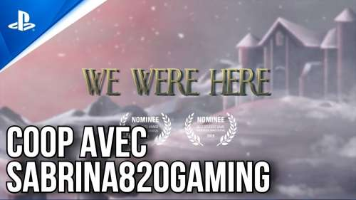 WE WERE HERE PS4 EN COOP AVEC SABRINA820GAMING