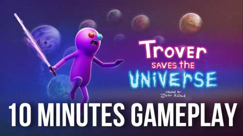 TROVER SAVES THE UNIVERSE PSVR | 10 MINUTES GAMEPLAY | PlayStation VR