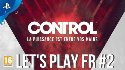 CONTROL PS4 | LET'S PLAY FR #2
