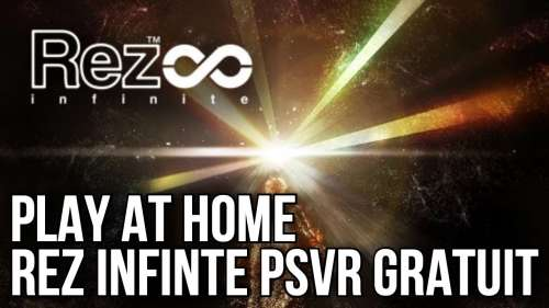 PLAY AT HOME | REZ INFITE PSVR GRATUIT | PS4 / PLAYSTATION VR