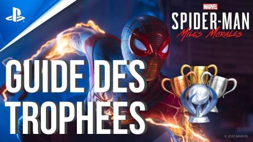 GUIDE DES TROPHEES SPIDER-MAN MILES MORALES PS4 / PS5