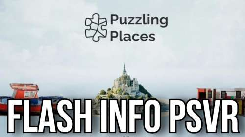 FLASH INFO PSVR | PLUZZING PLACES | PLAYSTATION VR