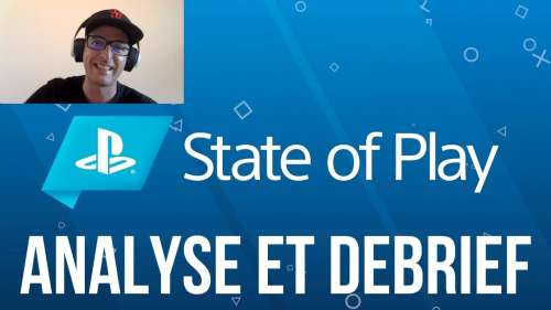 STATE OF PLAY | ANALYSE ET DEBRIEF | PS4 / PS5
