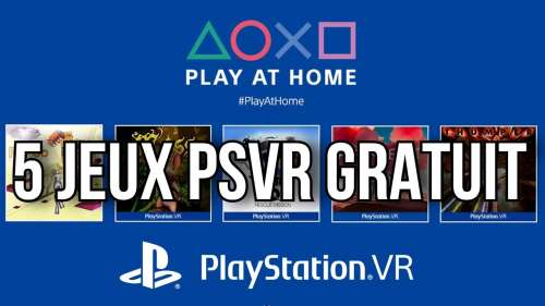 FLASH INFO PSVR | 5 JEUX PSVR GRATUIT | PLAYSTATION VR