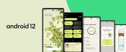 Android 12 Starts Rolling Out To Pixel Devices