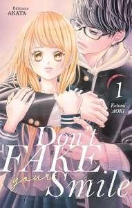 Le manga Don't Fake Your Smile de Kotomi Aoki arrive chez Akata