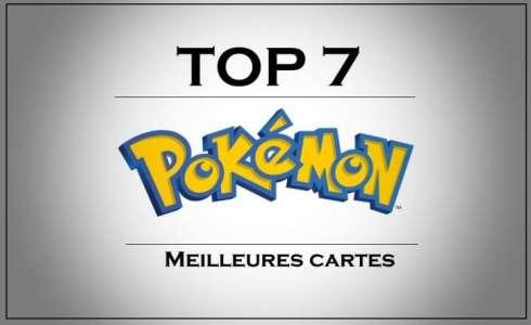 Top 7 : Les Meilleures cartes Pokémon !