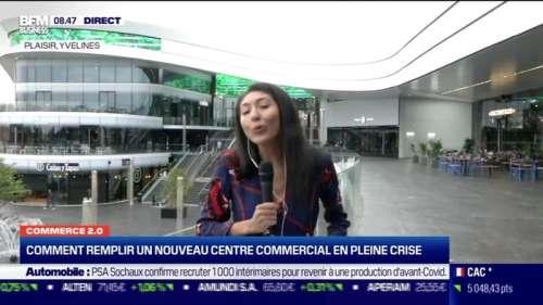 Commerce 2.0 : Comment remplir un nouveau centre commercial en pleine crise, par Anissa Sekkai - 27/08