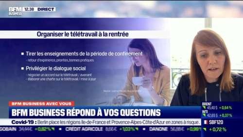 BFM Business avec vous : Le télétravail sera-t-il automatiquement appliqué à la rentrée ? par Lorraine Goumot - 25/08