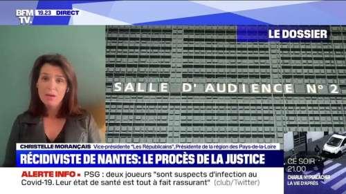 Récidiviste de Nantes: la présidente de la région des Pays-de-la-Loire veut