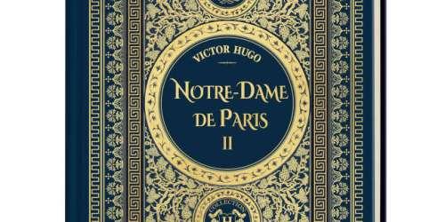 Une collection «Le Monde». «Notre-Dame de Paris», tome II, de Victor Hugo