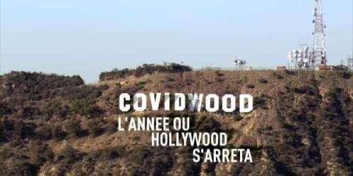 «Covidwood, l'année où Hollywood s'arrêta», sur Canal+: la planète cinéma en mode «stop&start»