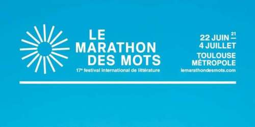 Le Marathon des mots 2021: tous à Toulouse!