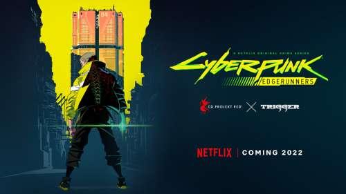 L'animé Cyberpunk Edgerunners annoncé !